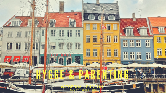 Hygge Parenting, Danish parenting, lessons from Denmark. Hygge living, Danish, Denmark. copenhagen. Blogchatter A to Z, blogchatterA2Z, A to Z challenge, Danish parenting principles, Happiest kids in the world, babies who cry less, how to make babies cry less, danish children, hygge meaning. hygge pronounciation. danish parenting hygge, hygge parenting book, how to be a hygge parent, hygge parents, hygge book, hygge life,hygge lifestyle, hygge definition. hygge quotes,