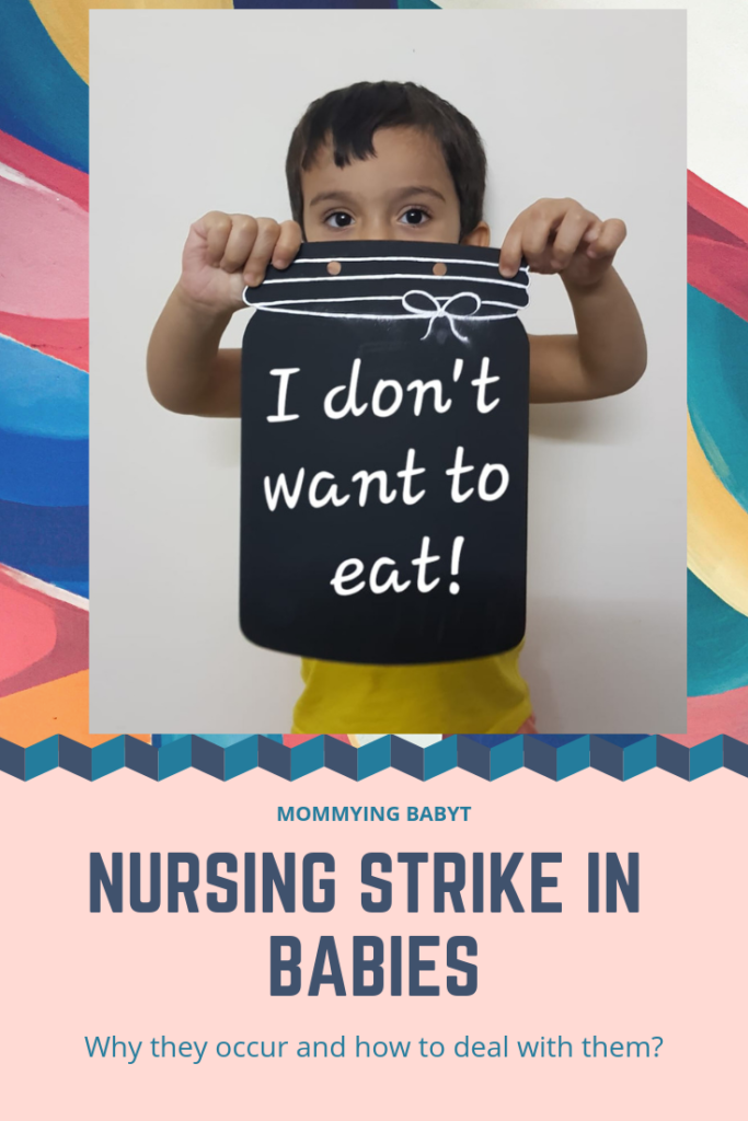 nursing strike, nursing strikes by babies, when babies stop nursing, not ready for weaning, not drinking milk, breastfeeding strike, teething baby, colds in babies, nutrient loss in babies, baby not drinking milk, baby not hungry, baby refusing to feed, dream feeding, breastfeeding lying down, breastfeeding blog, best breastfeeding blog, parenting blog on breastfeeding, best mom blogger, best parenting blogger in Mumbai, best parenting blogger in India, best breastfeeding blogger, Mommying babyT, Mommyingbabyt